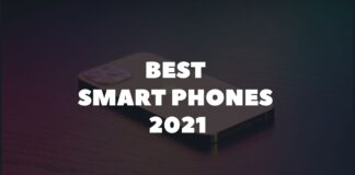 Best Smart Phones to look for in 2021